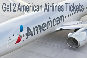 Get 2 American Airlines Tickets